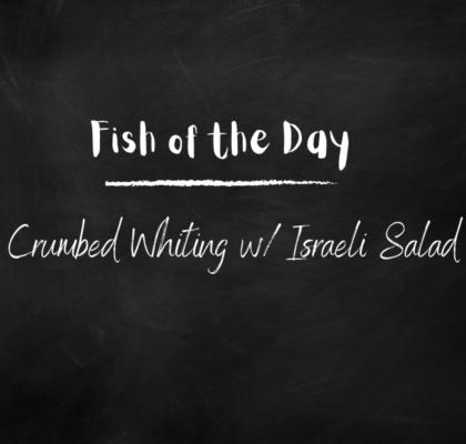 Crumbed Whiting w Israeli salad